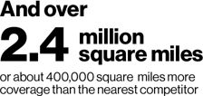 And over 2.4 million square miles or about 400,000 square miles more than the nearest competitor
