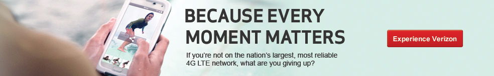 Because Every Moment Matters. If you're not on the nations largest, most reliable 4G LTE network, what are you giving up?