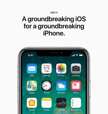 iOS 11: A groundbreaking iOS for a groundbreaking iPhone.