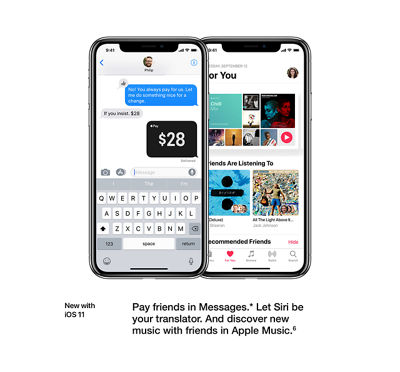 New with iOS 11: Pay friends in Messages. Let Siri be your translator. And discover new music with friends in Apple Music.