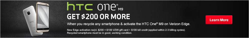 Get $200 or more when you recycle any smartphone & activate the M9 on Verizon Edge.